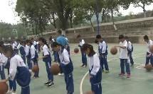 《篮球行进间体前变向换手运球》优质课(人教版初一体育与健康,清远市县级优课)