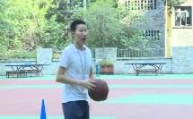 人教版初中体育与健康七年级《篮球:行进间运球、体前变向换手运球》获奖课教学视频