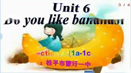 《Unit 6 Do you like bananas - Section A 1a—2d》人教版英语七上-广西-曾小春